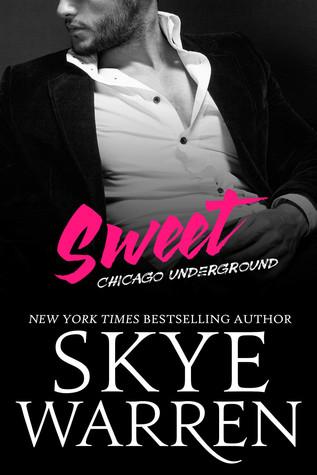 Sweet (Chicago Underground, #6.5)