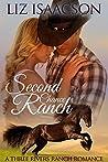 Second Chance Ranch (Three Rivers Ranch Romance #1)