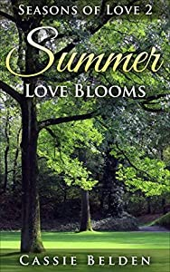 Summer Love Blooms (Amish Seasons of Love #2)