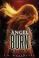 Angel Burn (Angel, #1)