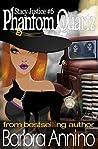 Phantom Quartz (A Stacy Justice Mystery, #6)