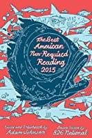 The Best American Nonrequired Reading 2015 (The Best American Series )