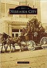 Nebraska City (Images of America: Nebraska)