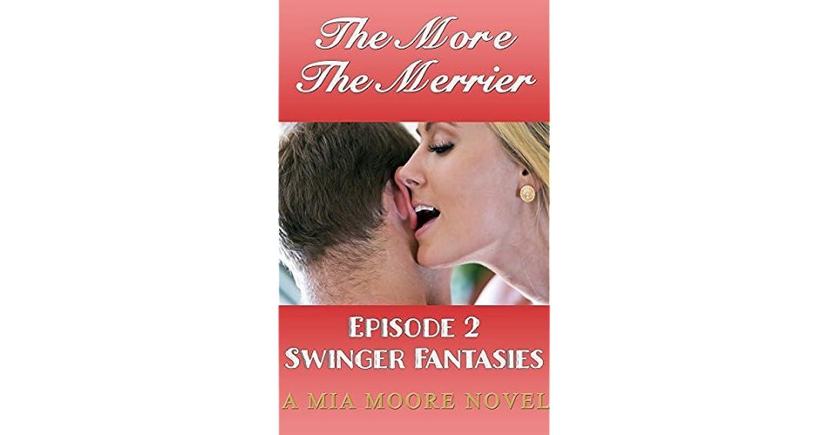 The More The Merrier: Swinger Fantasies Episode 2