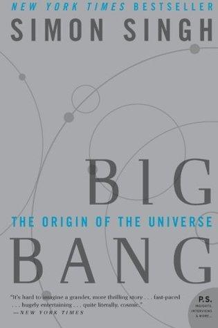 Big Bang: The Origin of the Universe by Simon Singh