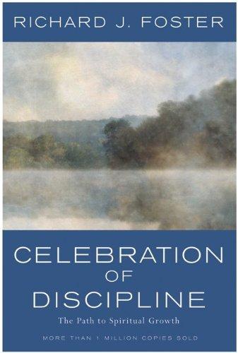 Celebration of Discipline The