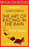 The Art of Racing in the Rain (Trivia-On-Books)