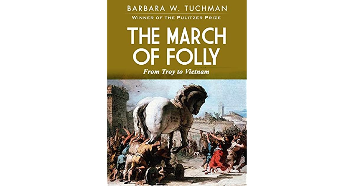 the march of folly from troy to vietnam pdf