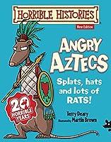 Angry Aztecs (Horrible History)