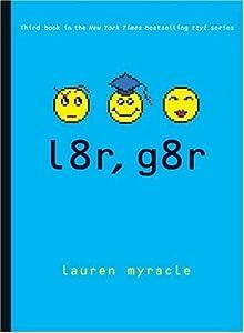 l8r, g8r (Internet Girls, #3)