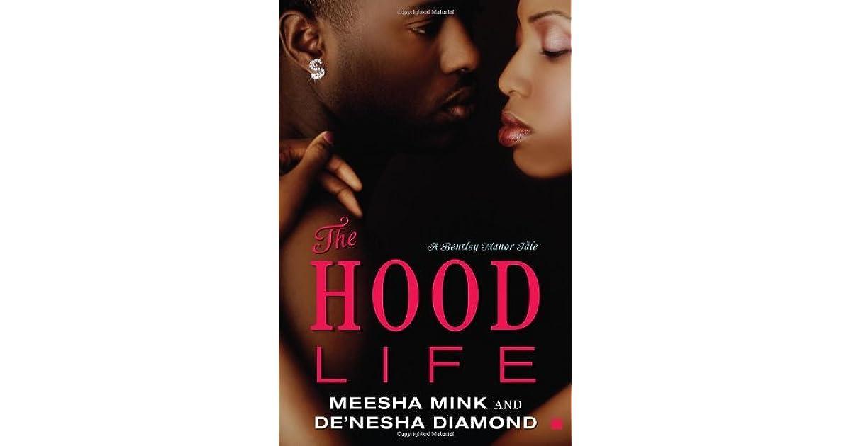the hood life by meesha mink