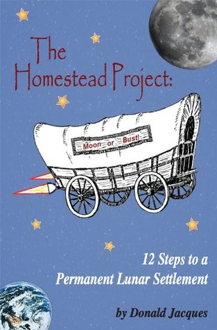 The Homestead Project: 12 Steps to a Permanent Lunar Settlement