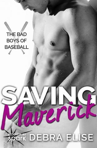 Saving Maverick by Debra Elise
