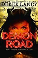 Demon Road (Demon Road, #1)