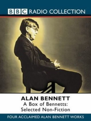 A Box of Bennetts: Selected Non-fiction