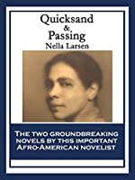 Quicksand & Passing: With linked Table of Contents