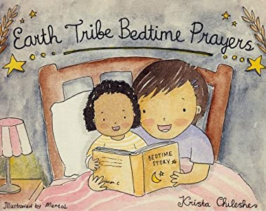 Earth Tribe Bedtime Prayers: English / Mi'kmaq Edition