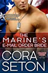 The Marine's E-Mail Order Bride (The Heroes of Chance Creek, #3)