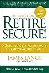Retire Secure! by James Lange