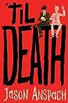 'til Death (Rockwell Return Files #1)