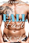 Fall Fast (SEALs Undone, #5)