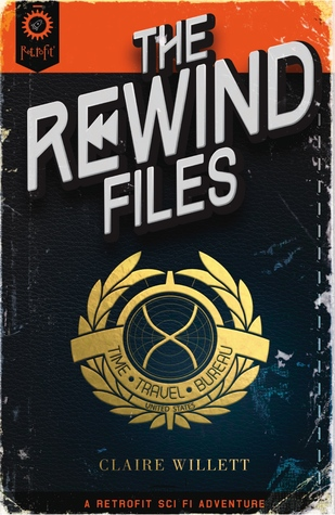 The Rewind Files by Claire Willett
