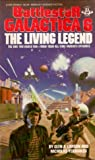 The Living Legend (Battlestar Galactica, #6)