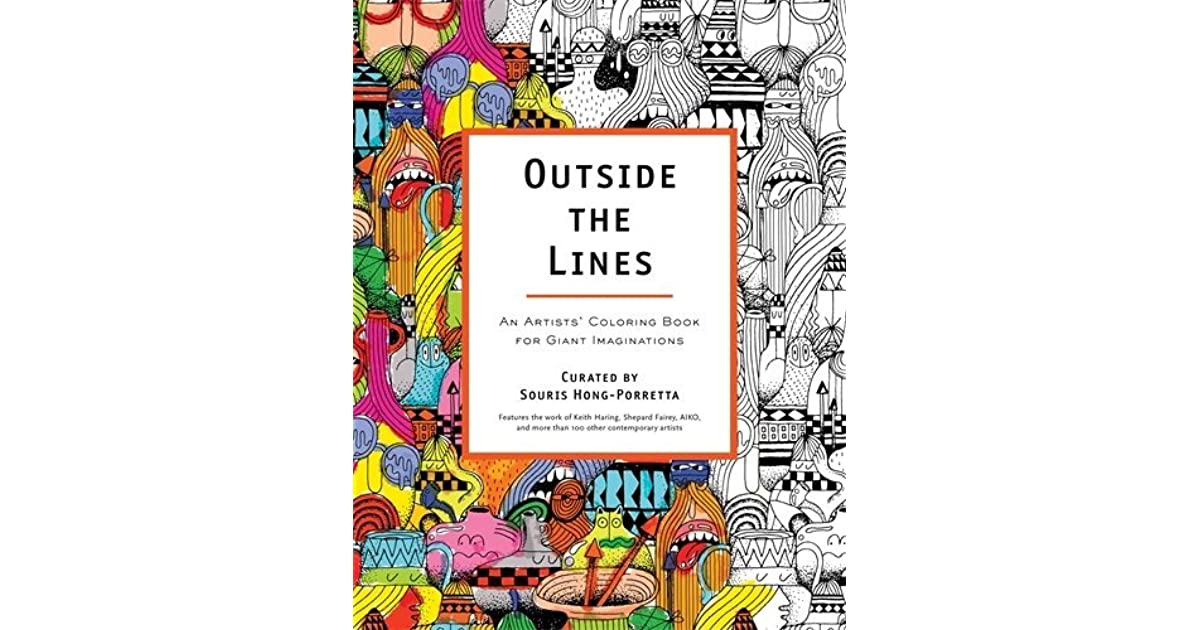 Outside the Lines: An Artists\' Coloring Book for Giant Imaginations ...