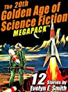 The 20th Golden Age of Science Fiction MEGAPACK ™