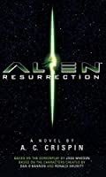 Alien - Resurrection: The Official Movie Novelization