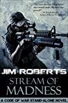Stream of Madness (Code of War #3)