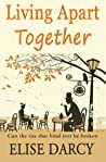 Living Apart Together (Living Apart Together, #1)