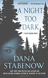 A Night Too Dark (Kate Shugak, #17)