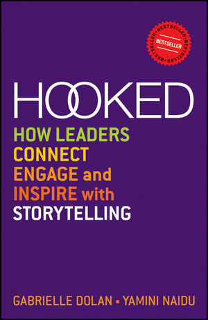 Hooked-How-Leaders-Connect-Engage-and-Inspire-with-Storytelling
