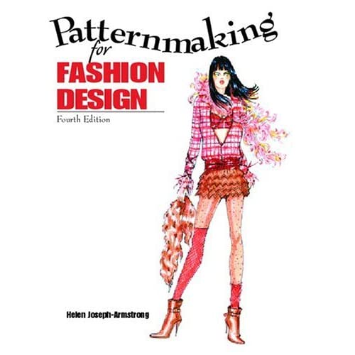 Patternmaking For Fashion Design By Helen Joseph Armstrong Reviews Discussion Bookclubs Lists