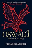 Oswald: Return of the King (The Northumbrian Thrones Book 2)