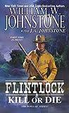 Kill or Die (Flintlock, #3)