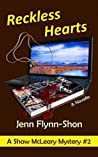 Reckless Hearts (Shaw McLeary Mystery #2)