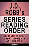 J.D. Robb Series Order: In Death, Short Stories, Anthologies