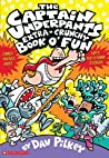 The Captain Underpants Extra-Crunchy Book o' Fun (Captain Underpants, #13)