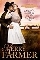 Trail of Hope (Hot on the Trail #2)