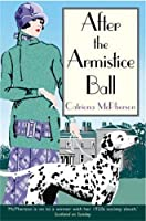 After the Armistice Ball (Dandy Gilver #1)