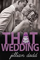 That Wedding (That Boy, #2)