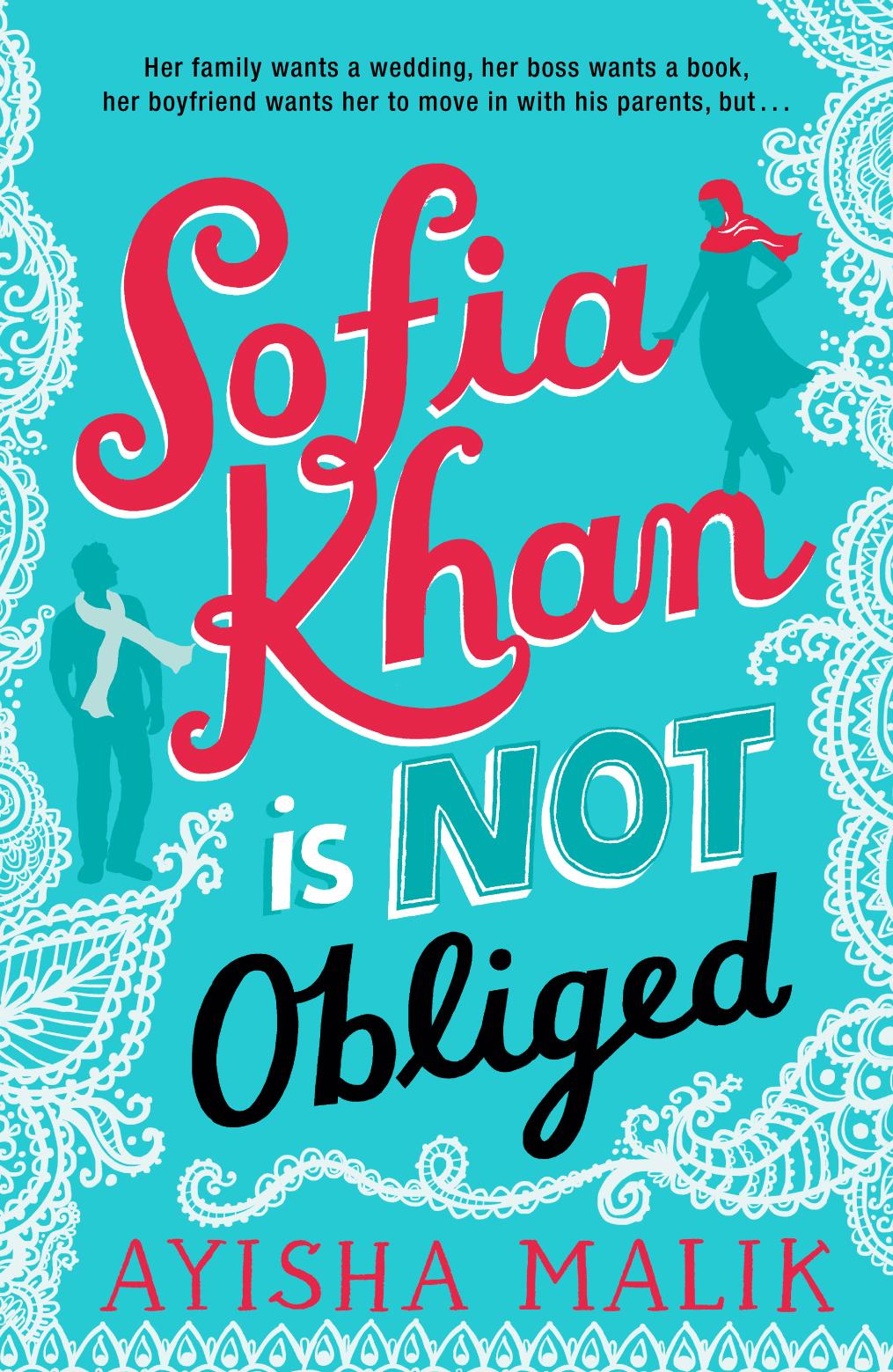 (Sofia Khan 1) Malik, Ayisha - Sofia Khan is Not Obliged