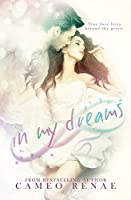 In My Dreams (In My Dreams, #1)