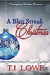 A Bleu Streak Christmas by T.I. Lowe