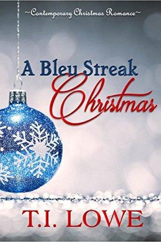 A Bleu Streak Christmas (Bleu #2)