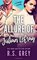 The Allure of Julian Lefray (The Allure, #1