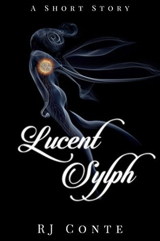 Lucent Sylph by R.J. Conte