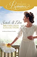 Sarah M. Eden British Isles Collection (A Timeless Romance Anthology Book 15)